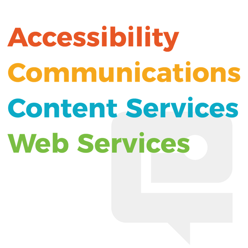 Services Contact - Accessibility, Communications, Content Services, Web Services